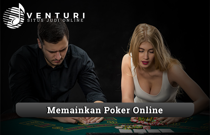 Tips Menang Memainkan Poker Online Yang Harus Kamu Tahu
